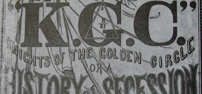 An alleged secret history of the Knights of the Golden Circle published in 1863. (Source: Wikipedia)