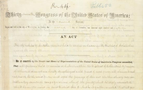 On April 16, 1862, President Abraham Lincoln signed a bill ending slavery in the District of Columbia. Passage of this law came 8 1/2 months before President Lincoln issued his Emancipation Proclamation. (Photo source: Wikipedia)