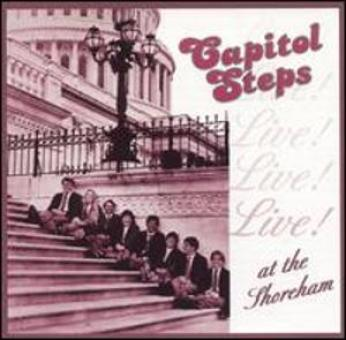 "Album Cover with people sitting on the Steps of the Capitol. The title of the album is ""The Capitol Steps-Live! at the Shoreham"""