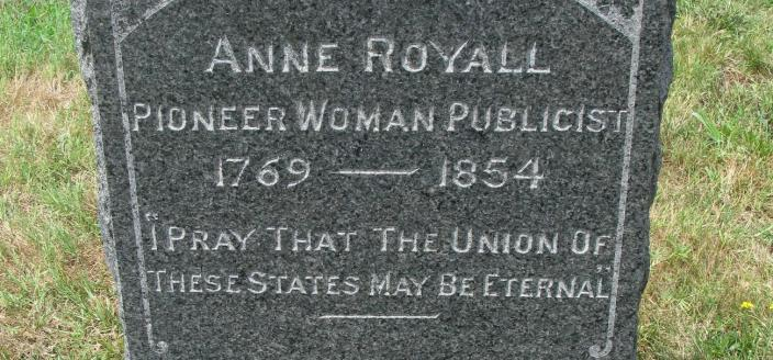 Anne Royall's headstone in the Congressional Cemetery